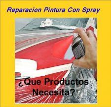 REPARACION PINTURA CON SPRAY